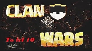 Clash Of Clans: Clan Wars (To Clan LvL 10)- #2 Them fails :(