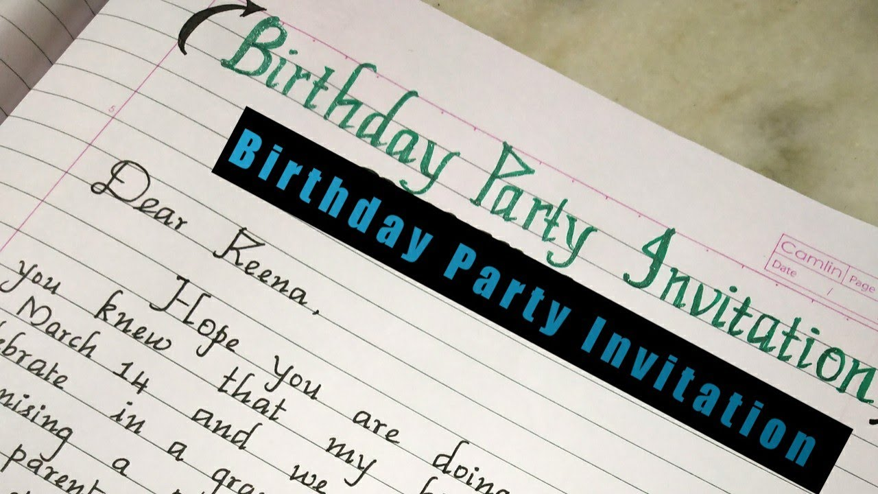 how to write a letter to invite your friend for birthday party letter writing goodhandwriting
