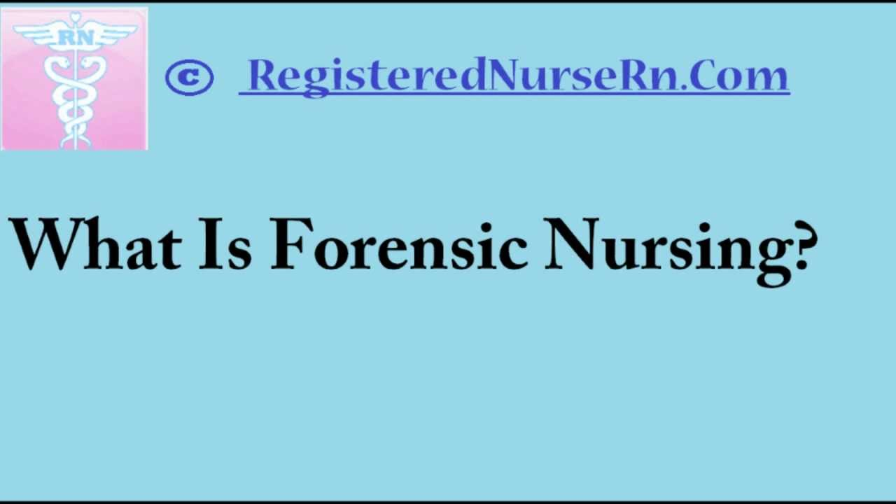 Forensic Nursing How To Become A Forensic Nurse Salary And Job Overview Youtube