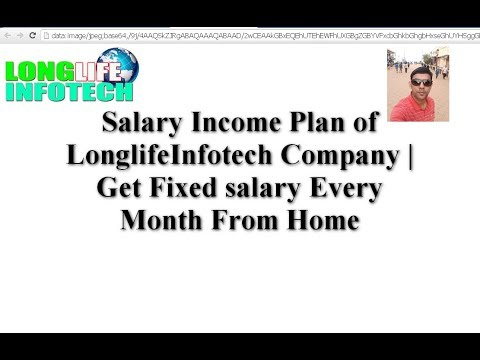 LonglifeInfotech Salary Income plan | Online job for all | Get Fixed Salary every Month at Home