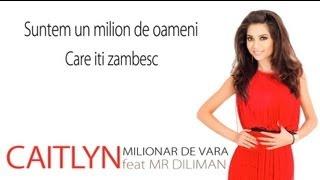 Caitlyn feat Mr Diliman - Milionar de vara Mp3