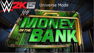 WWE 2k15 PC - Universe Mode Episode 13 - REUNITED!!! - Money In The Bank PPV!!!