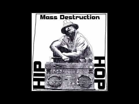 HIP HOP - Mass Destruction (Hip Hop Mix)
