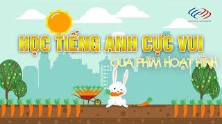Khóa học tiếng Anh giao tiếp - Học tiếng Anh qua phim hoạt hình vui nhộn có phụ đề song ngữ