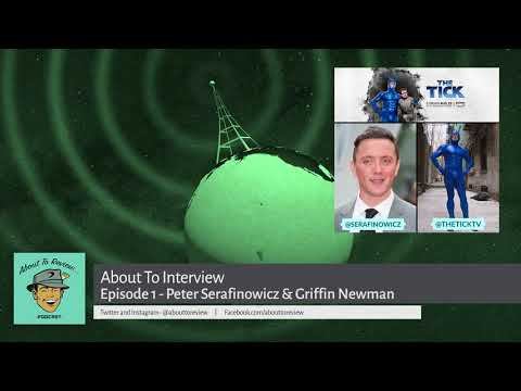 About To Interview - Episode 1 - Peter Serafinowicz and Griffin Newman