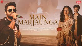 Main Marjaunga - Stebin Ben Mp3 Song Download