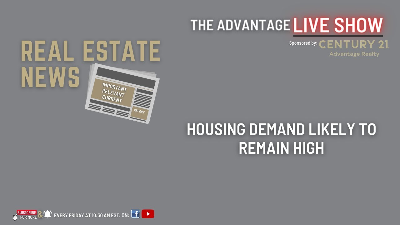Housing Demand Likely to Remain High