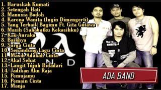 Lagu Ada Band Full Album   Pemujamu   Manusia Bodoh   Setengah Hati   Surga Cinta   Lagu Pop 2000an