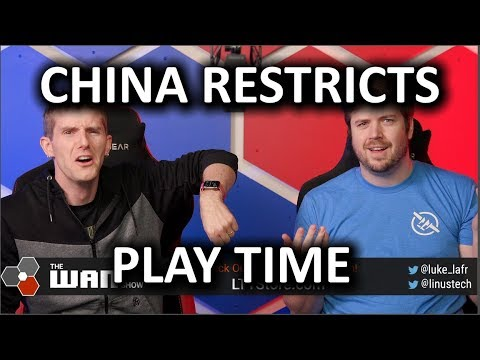 China Restricts Play Time - WAN Show Nov 8, 2019