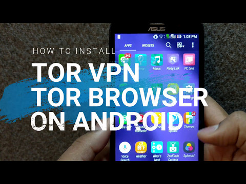 Install Tor Browser + Tor VPN For Android | Best VPN App 2017