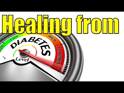 How to Heal from Diabetes