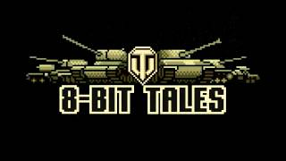 World of Tanks 8 Bit Adventures Song - Polyushko Polye