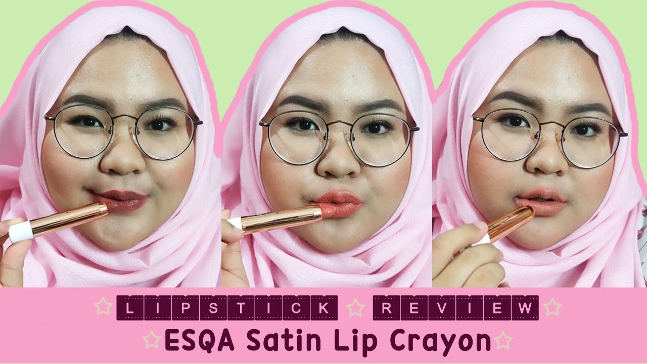 Lipstick Review Esqa Satin Lip Crayon Youtube Luxcrime Ultra Right Time 01