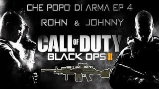 """Che Popò di Arma"" #4 - Rohn & Johnny Creek 