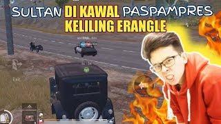 MOBIL SULTAN DI KAWAL PASPAMPRES KELILING ERANGLE !!! - PUBG  MOBILE INDONESIA