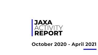 JAXA ActivityReport Octorber2020 April2021 (English Version)