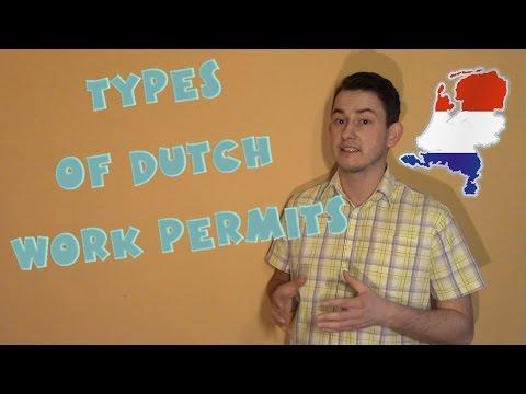 Netherlands #8 - Types of Dutch work permits