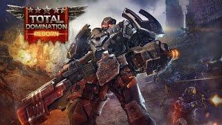 видео Скачать Total Domination – Reborn бесплатно на Андроид