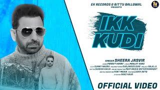 New punjabi song 2021 | Ikk Kudi Sheera Jasvir Ft. Raaz Kaur | Latest Punjabi Song 2021|