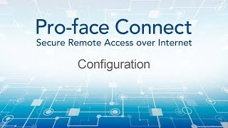 Video: Pro-face Connect Tutorial: Configuration
