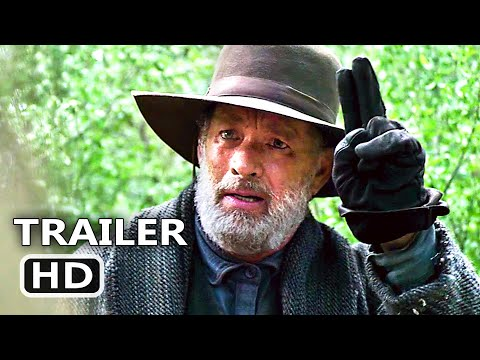 NEWS OF THE WORLD Trailer # 2 (2020) Tom Hanks Drama Movie