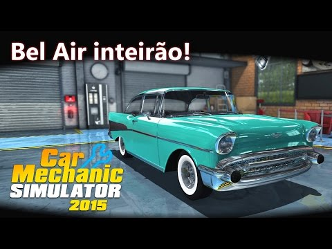 Bel Air inteirão! :) DLC Trader Pack | Car Mechanic Simulator 2015 [PT-BR]