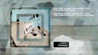 Paul Schal & Ahmet Coskun feat. Yasha - 2 Feet Over The Ground