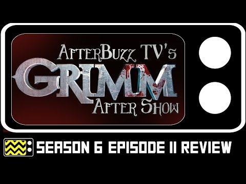 Grimm Season 6 Episode 11 Review & After Show | AfterBuzz TV