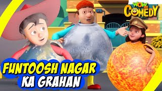 Chacha Bhatija In Hindi- EP40 | Funtoosh Nagar ka Grahan | Funny Videos For Kids | Wow Kidz Comedy