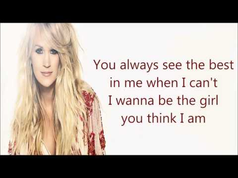 The Girl You Think I Am - Carrie Underwood