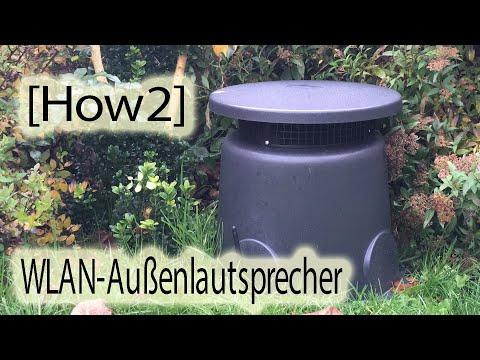 [How2] Wlan-Außenlautsprecher
