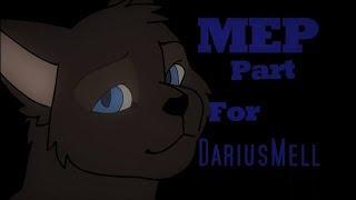l MEP l Part l For DariusMell