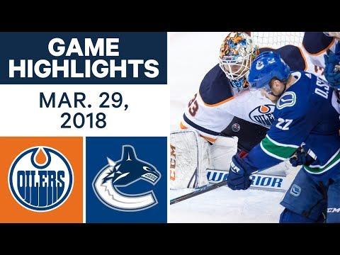 NHL Game Highlights   Oilers vs. Canucks - Mar. 29, 2018