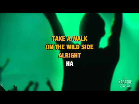 Walk On The Wild Side in the style of Lou Reed | Karaoke with Lyrics
