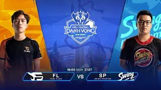 Team Flash vs SWING Phantom - [Vòng 1- 27/07] - Đấu Trường Danh Vọng Mùa Đông 2019