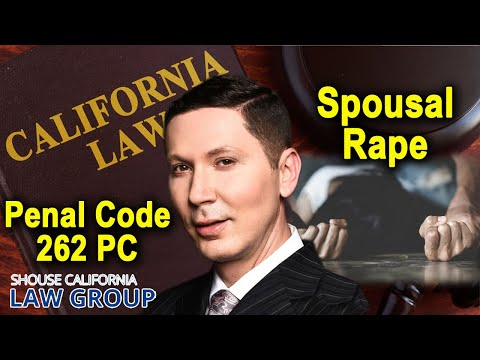 Can you be charged for raping a spouse? (Penal Code 262)
