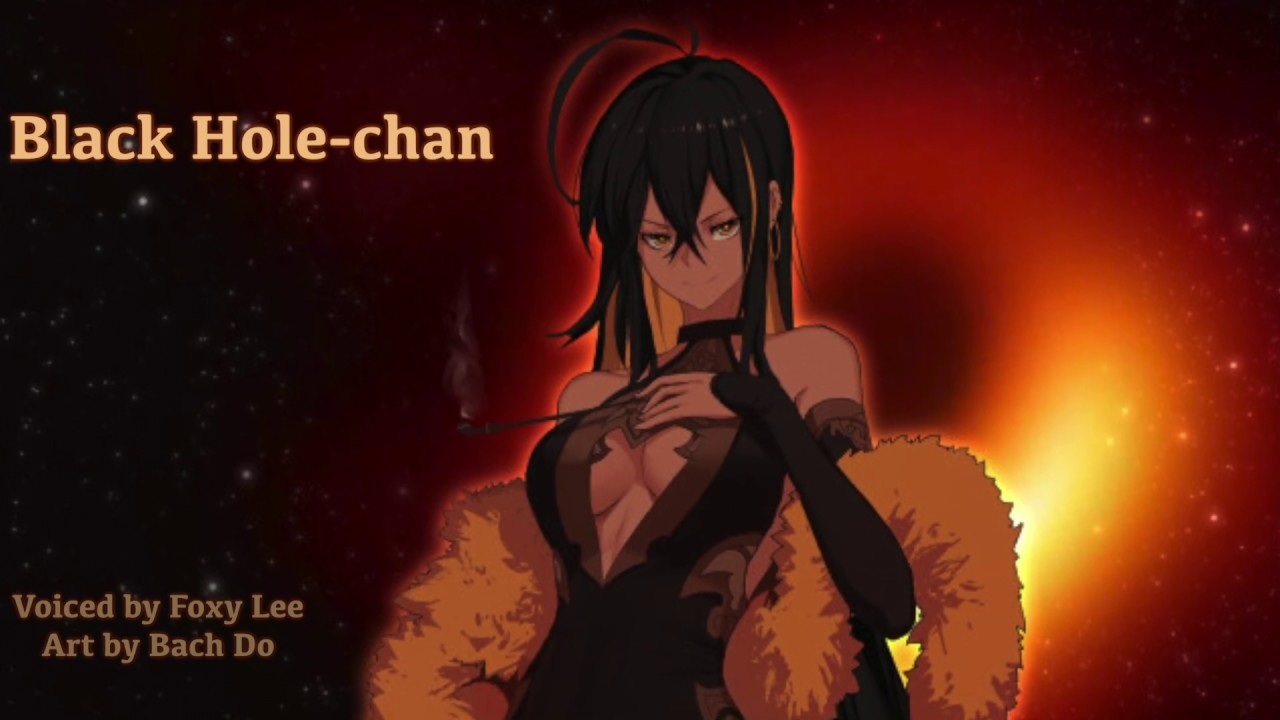 Black Hole-chan (*Voiced by Foxy Lee*) - YouTube