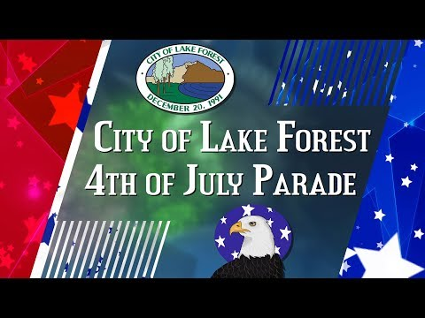 City of Lake Forest 4th of July Parade 2017