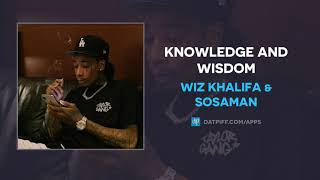 Wiz Khalifa Sosaman Knowledge and Wisdom AUDIO.mp3
