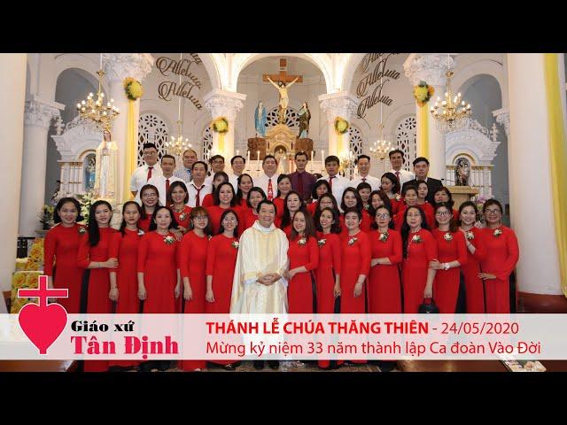 Thánh lễ Chúa Thăng Thiên - 24/05/2020