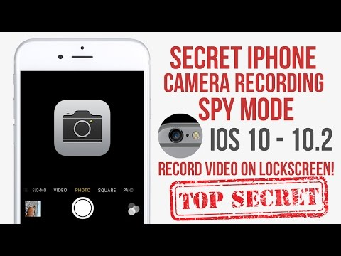 Secret iPhone Camera Recording Mode IOS 10 - 10.2 No Jailbreak (Glitch)