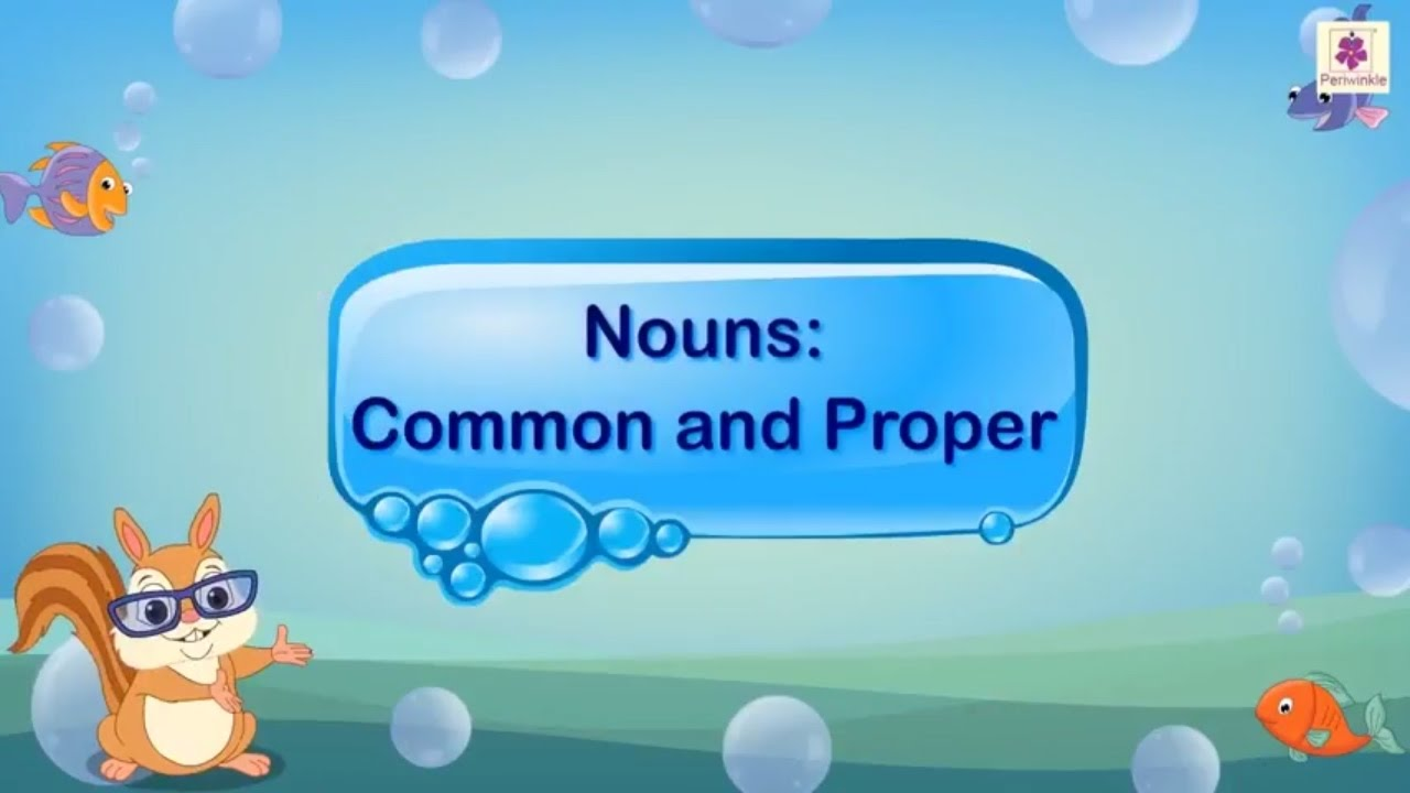 medium resolution of Nouns - Common And Proper For Kids   English Grammar Grade 2   Periwinkle -  YouTube