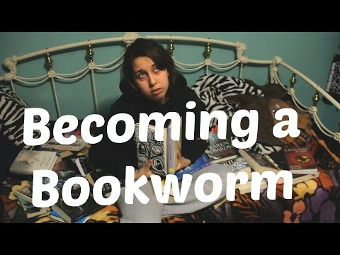 Becoming a Bookworm