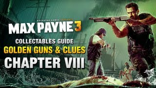 Max Payne 3 - Collectables Guide - Chapter 8 [Golden Guns & Clues]