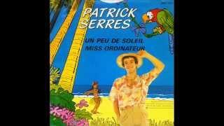 Patrick Serres - Un peu de soleil (1982)