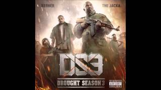 Berner & The Jacka - Drought Season 3 (2015) (Full Mixtape)