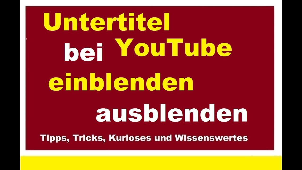 Untertitel Bei Youtube Videos Einblendenausblenden Handy Video