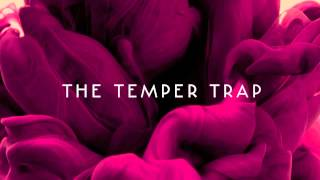 The Temper Trap - Trembling Hands (acoustic)