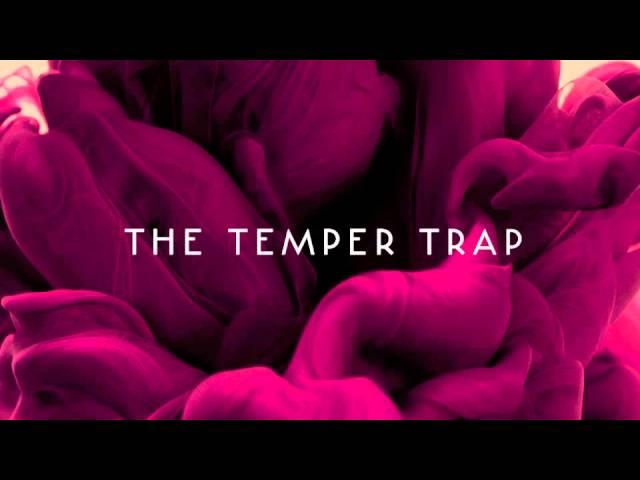 the-temper-trap-trembling-hands-acoustic-thetempertraptv