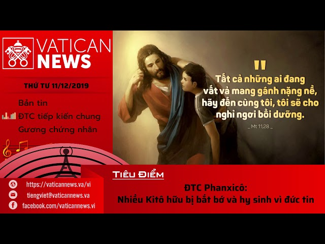 Vatican News Tiếng Việt thứ Tư 11.12.2019